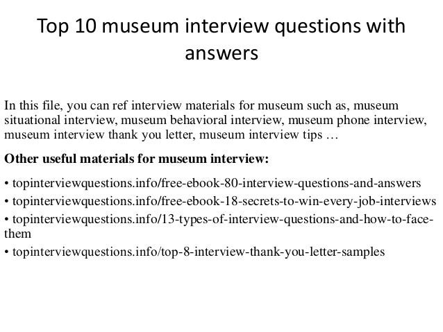 Great Top 10 Museum Interview Questions With Answers In This File, You Can Ref  Interview Materials ...