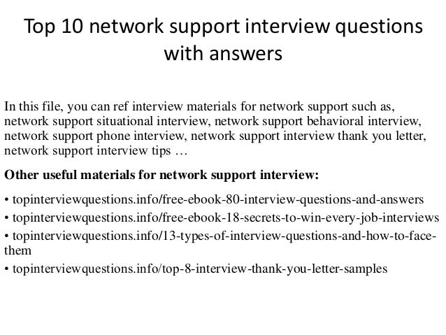 Top 10 network support interview questions with answers In this file, you can ref interview materials for network support ...