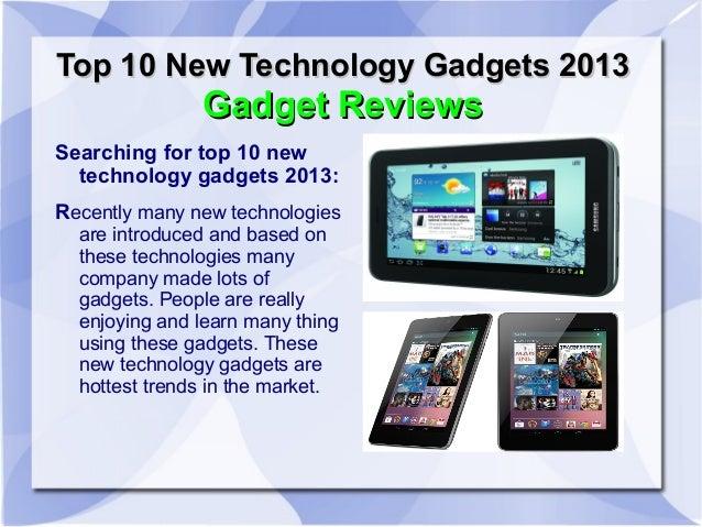Top 10 New Technology Gadgets 2013               Gadget ReviewsSearching for top 10 new  technology gadgets 2013:Recently ...