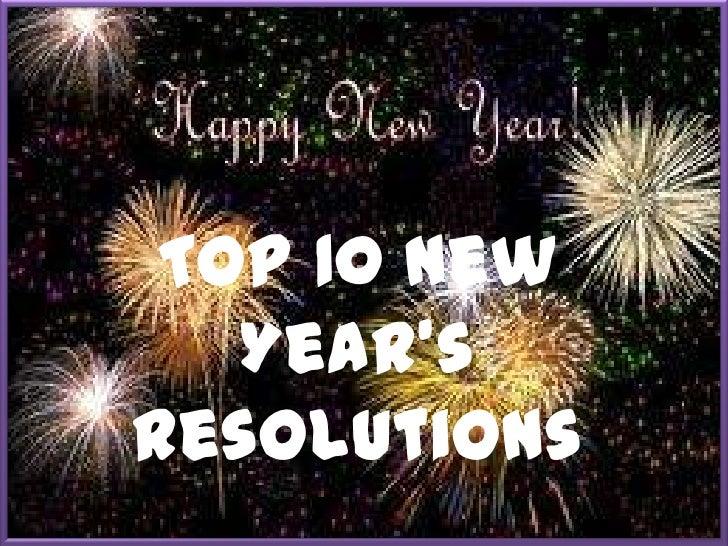 Top 10 NewYear'sResolutions<br />