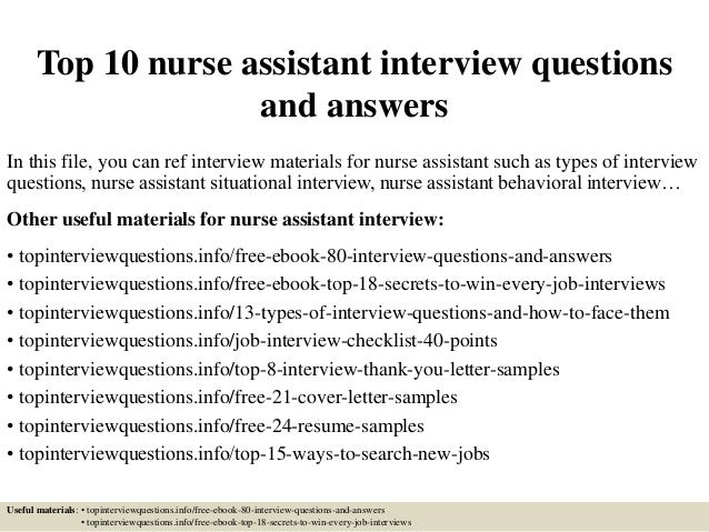 top 10 nurse assistant interview questions and answers in this file you can ref interview - Nursing Interview Questions And Answers