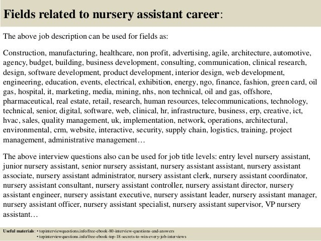 17 fields related to nursery assistant career the above job description - Nursery Attendant Sample Resume