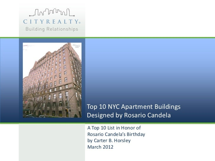 Top 10 NYC Apartment BuildingsDesigned by Rosario CandelaA Top 10 List in Honor ofRosario Candela's Birthdayby Carter B. H...