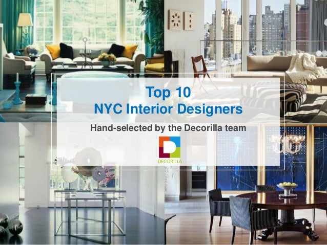 Top 10 NYC Interior Designers Hand Selected By The Decorilla Team DECORILLA  ...
