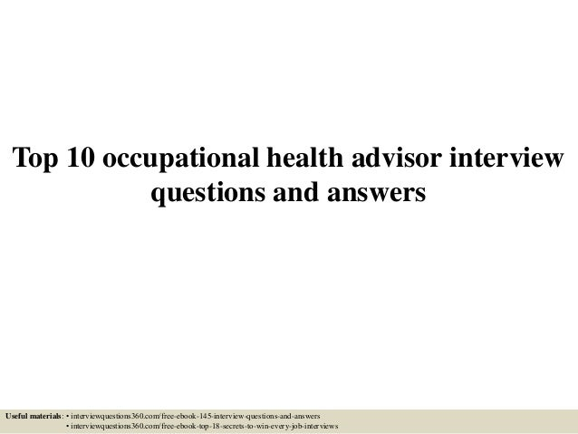 Top 10 occupational health advisor interview questions and