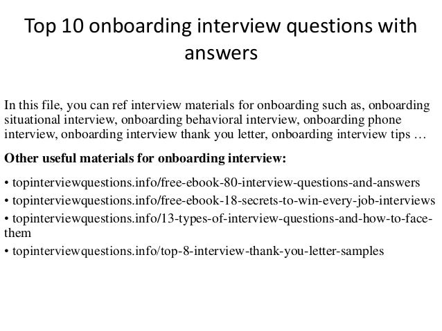 top 10 onboarding interview questions with answers in this file you can ref interview materials - Onboarding Specialist Job Description