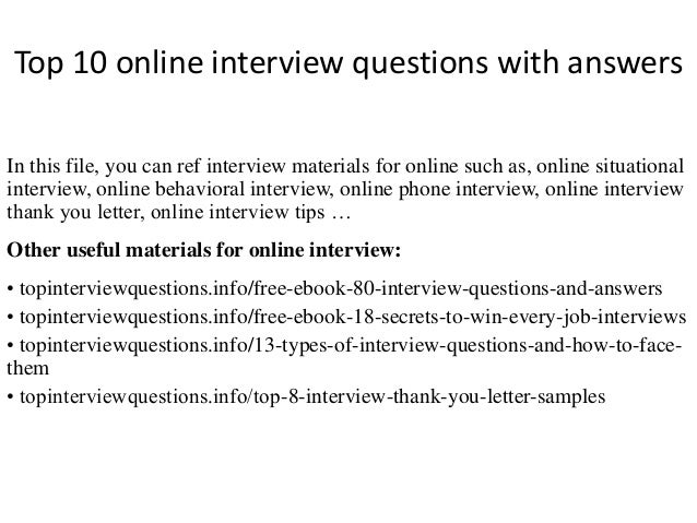 Top 10 Online Interview Questions With Answers In This File, You Can Ref  Interview Materials ...