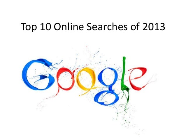 Top 10 Online Searches of 2013