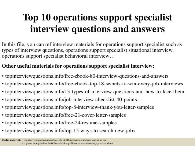 top 10 operations support specialist interview questions