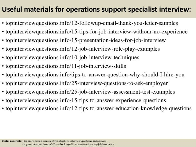 Top 10 operations support specialist interview questions and