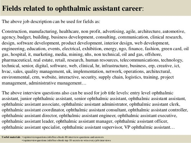 17 fields related to ophthalmic assistant - Ophthalmic Technician Cover Letter