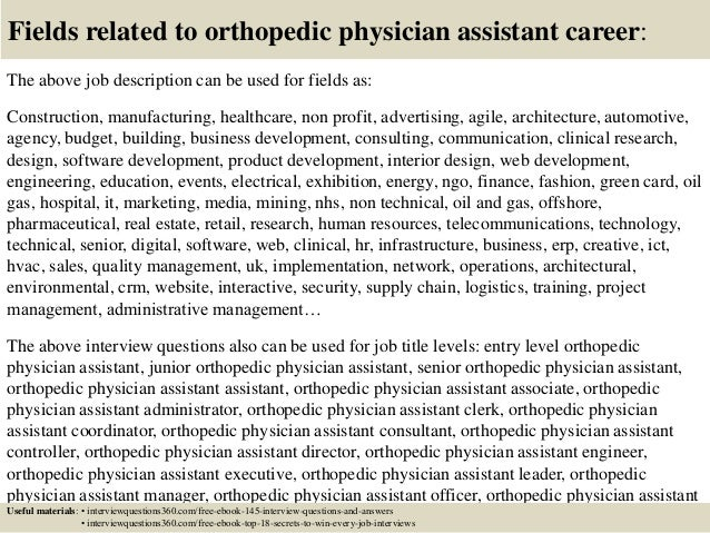 Top  Orthopedic Physician Assistant Interview Questions And Answers