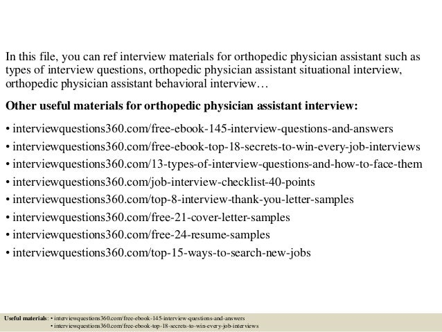 Top 10 orthopedic physician assistant interview questions and answers