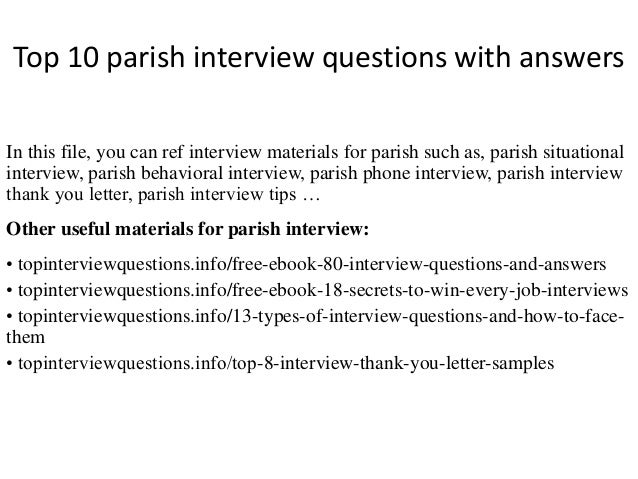 Top 10 parish interview questions with answers