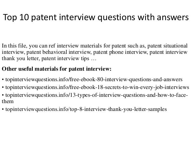 Top 10 patent interview questions with answers