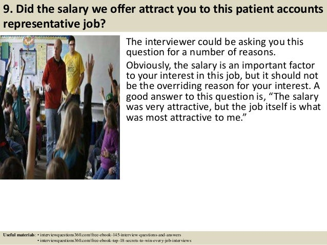 11 9 did the salary we offer attract you to this patient accounts representative job
