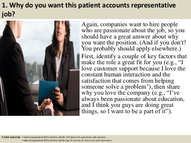 3 1 why do you want this patient accounts representative job