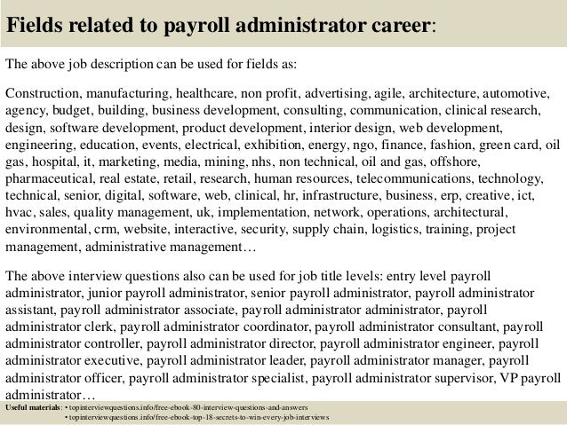 ... 17. Fields Related To Payroll Administrator Career: The Above Job  Description ...