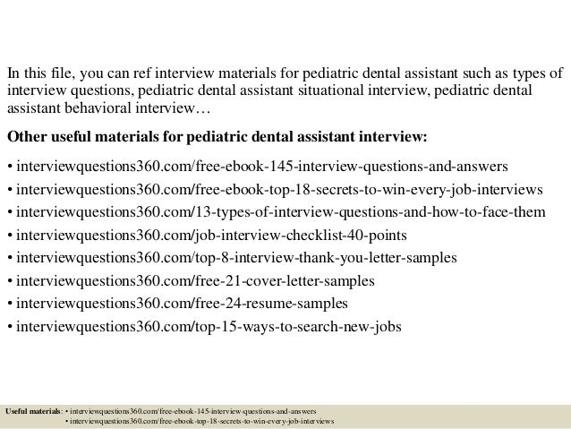 ... 2. In This File, You Can Ref Interview Materials For Pediatric Dental  Assistant Such As Types Of Interview Questions, Pediatric Dental Assistant  ...