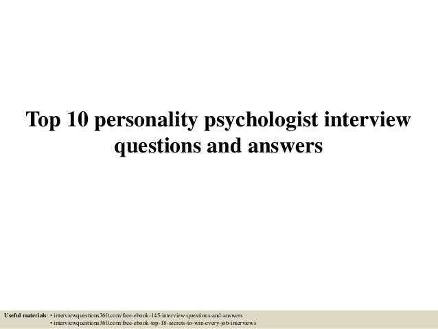 top 10 personality psychologist interview questions and answers useful materials interviewquestions360com