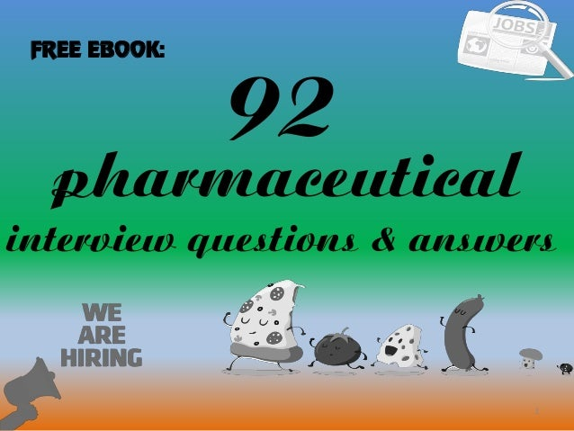 Attractive 92 1 Pharmaceutical Interview Questions U0026 Answers FREE EBOOK: ...