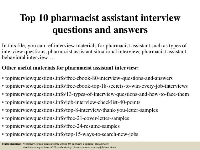 top 10 pharmacist assistant interview questions and answers