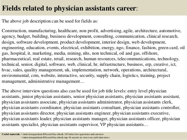 18 fields related to physician assistants - Physician Assistant Interview Questions For Physician Assistants With Answers