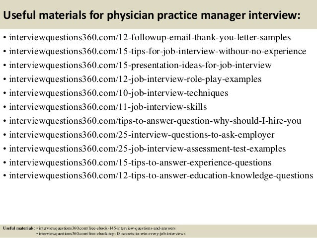 Awesome Useful Materials For Physician Practice Manager Interview: .