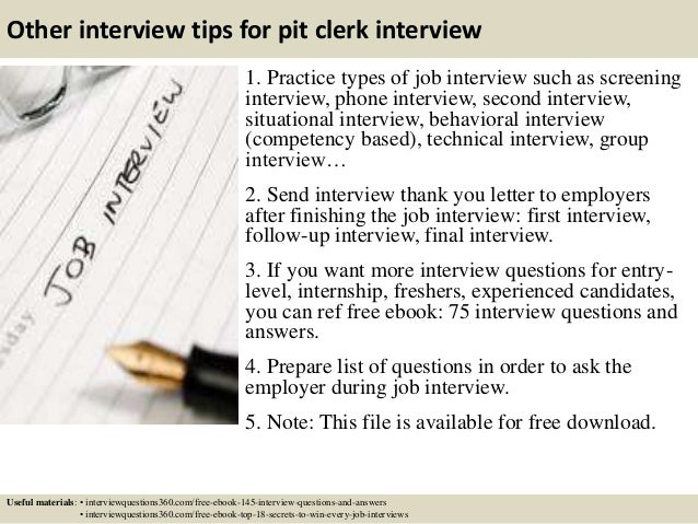 ... 17. Other Interview Tips For Pit Clerk ...