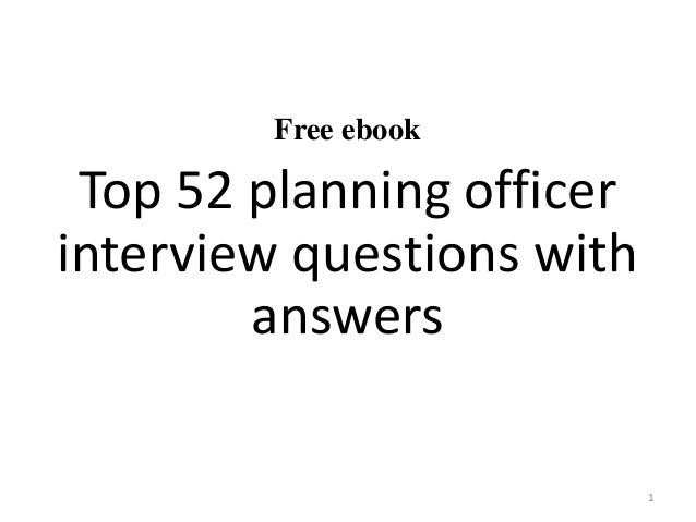 Free ebook Top 52 planning officer interview questions with answers 1