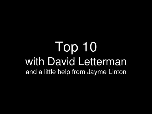 Top 10 with David Letterman and a little help from Jayme Linton