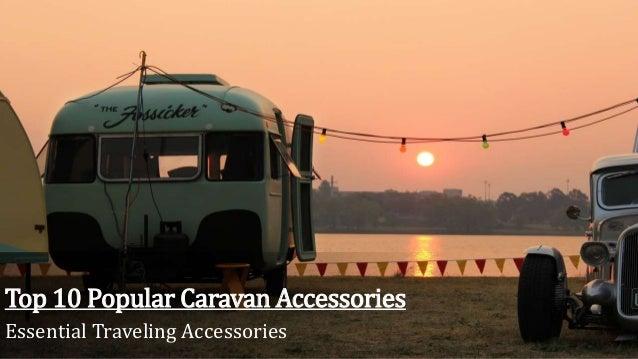 Viva Ford El Paso >> Top 10 Popular Caravan Accessories
