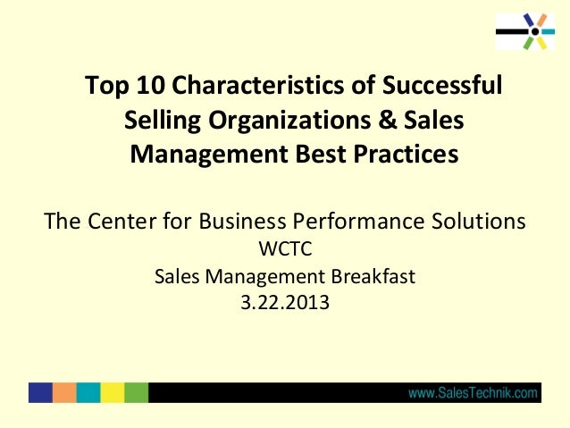 Top 10 Characteristics of Successful      Selling Organizations & Sales      Management Best PracticesThe Center for Busin...