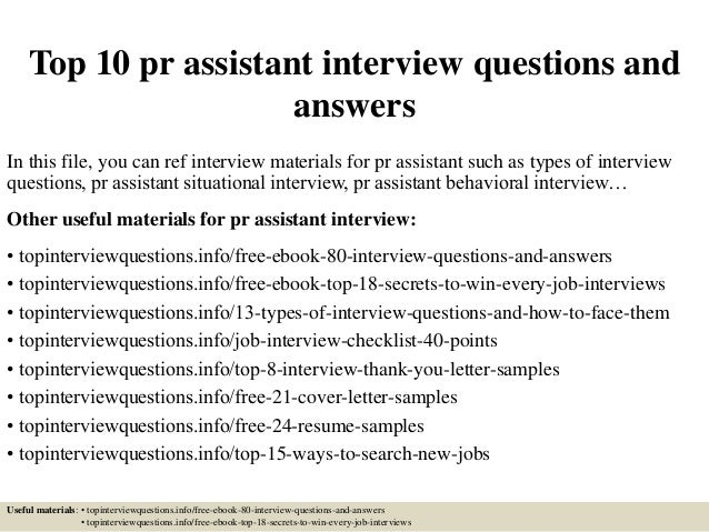 Top 10 Pr Assistant Interview Questions And Answers In This File, You Can  Ref Interview ...