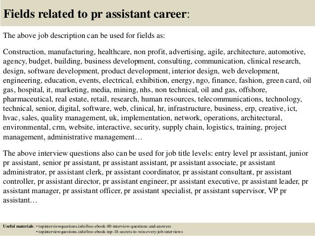 17 fields related to pr assistant career the above job description - Fashion Pr Assistant Sample Resume