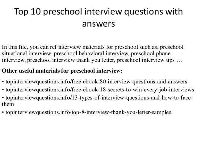 Top 10 Preschool Interview Questions With Answers In This File, You Can Ref  Interview Materials ...