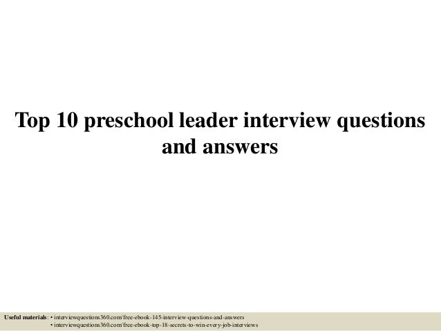 Top 10 Preschool Leader Interview Questions And Answers