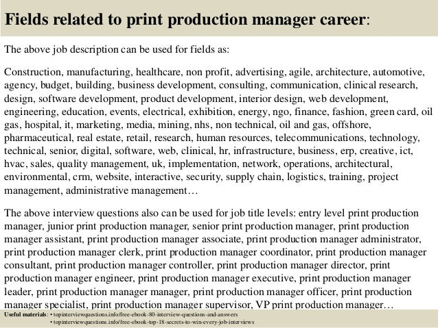 Top  Print Production Manager Interview Questions And Answers