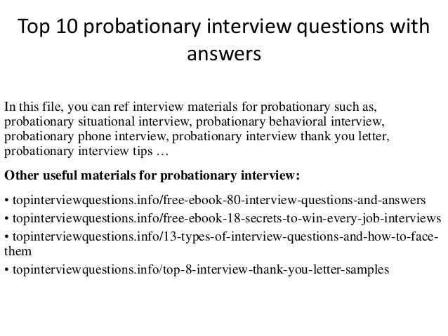 top 10 probationary interview questions with answers
