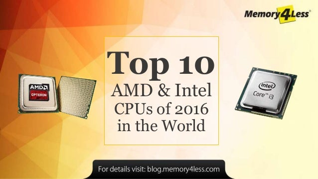 10 Bestselling AMD & Intel CPU Processors for the year 2016-2017