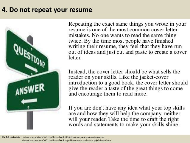 Wonderful 5. 4. Do Not Repeat Your Resume .