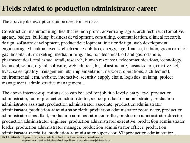 17 fields related to production administrator career the above job description production job description - Manufacturing Engineering Job Description