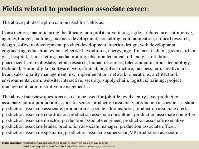 17 fields related to production associate career the above job description - Production Associate Job Description