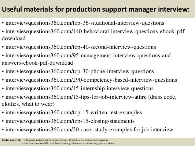 13 useful materials for production support manager interview - Production Support Interview Questions And Answers