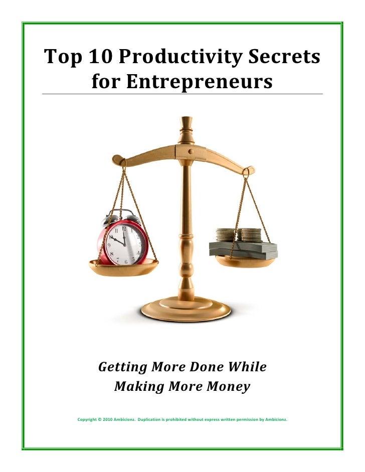 Top10ProductivitySecrets     forEntrepreneurs                                                                   ...