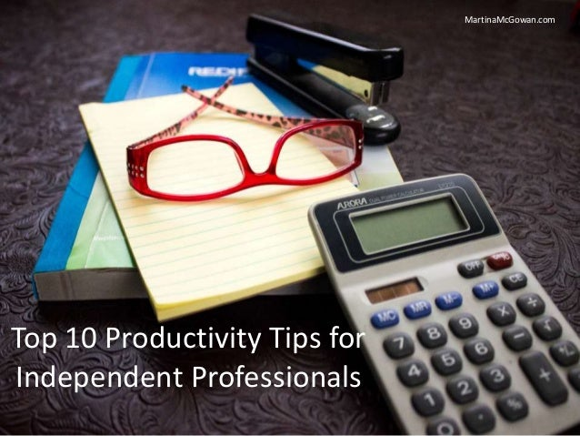 MartinaMcGowan.com Top 10 Productivity Tips for Independent Professionals