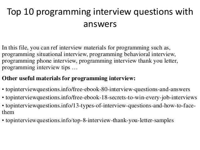 Top 10 Programming Interview Questions With Answers In This File You Can Ref Materials