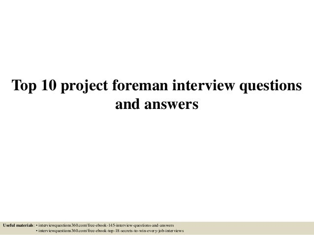 Top 10 project foreman interview questions and answers 1 638gcb1433427439 top 10 project foreman interview questions and answers useful materials interviewquestions360 fandeluxe Gallery