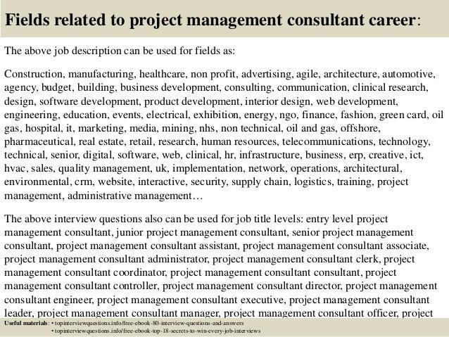 Top 10 project management consultant interview questions and answers – Management Consultant Job Description