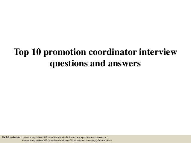 top 10 promotion coordinator interview questions and answers useful materials interviewquestions360com - Marketing Coordinator Interview Questions And Answers